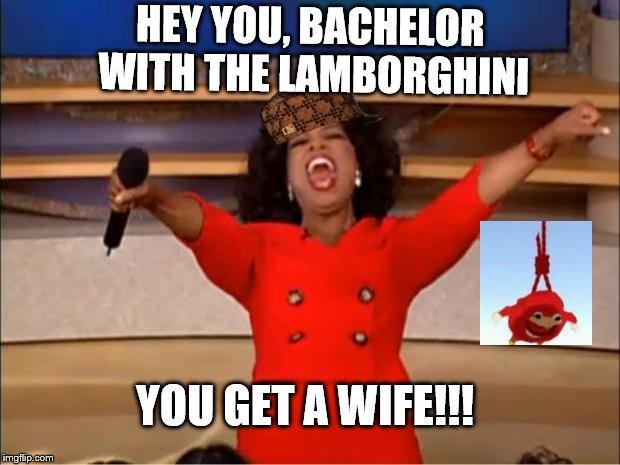 Fun Wife Meme : Oprah you get a meme imgflip