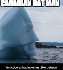 In Canada | CANADIAN BAT MAN | image tagged in music | made w/ Imgflip meme maker