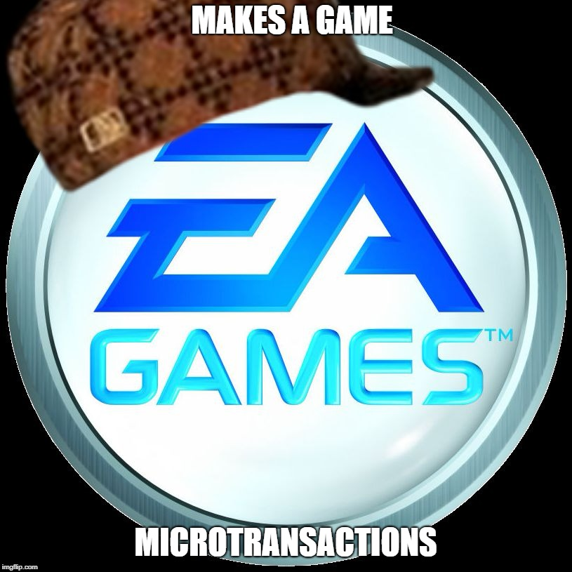 MAKES A GAME; MICROTRANSACTIONS | image tagged in memes | made w/ Imgflip meme maker
