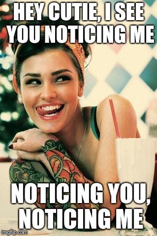 flirting memes gone wrong quotes meme generator