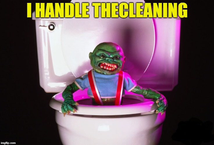 I HANDLE THECLEANING | made w/ Imgflip meme maker