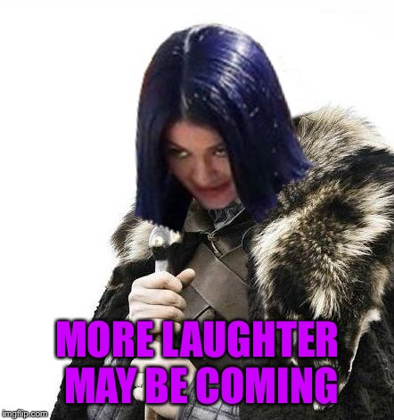 Mima says brace yourselves | MORE LAUGHTER MAY BE COMING | image tagged in mima says brace yourselves | made w/ Imgflip meme maker