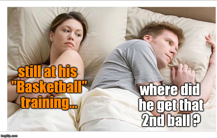 "still at his ""Basketball"" training... where did he get that 2nd ball ? 