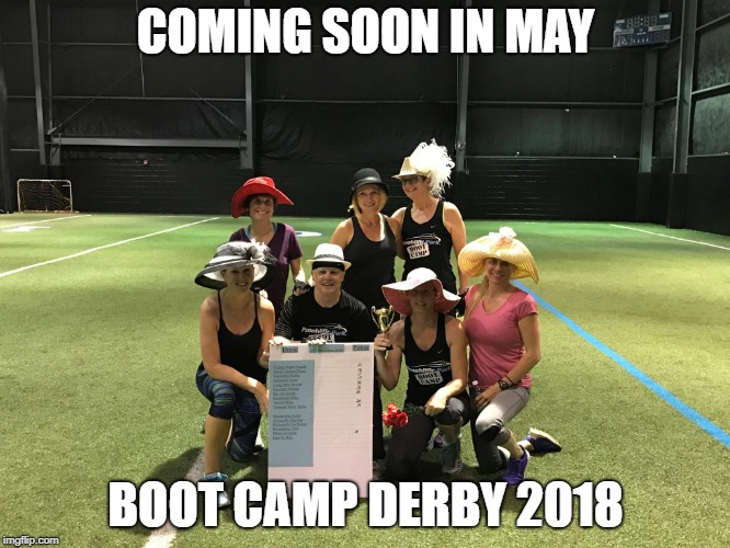 fitness | COMING SOON IN MAY BOOT CAMP DERBY 2018 | image tagged in fitness | made w/ Imgflip meme maker