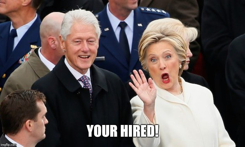 YOUR HIRED! | made w/ Imgflip meme maker