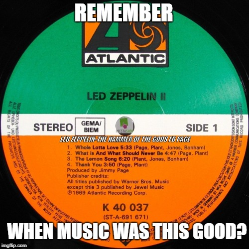 image tagged in led zeppelin,playing vinyl records,music | made w/ Imgflip meme maker