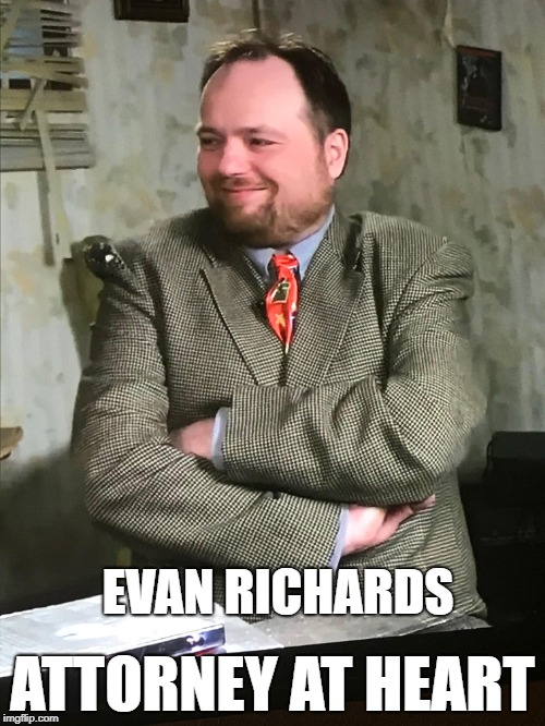 Most sought after attorney in the business. | EVAN RICHARDS ATTORNEY AT HEART | image tagged in avengers,infinity war,youtuber,youtube | made w/ Imgflip meme maker