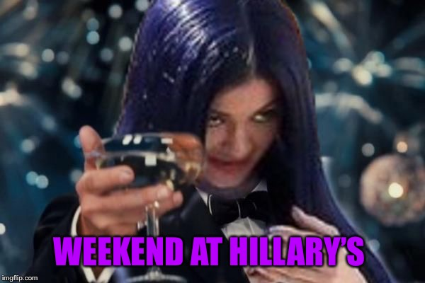 Kylie Cheers | WEEKEND AT HILLARY'S | image tagged in kylie cheers | made w/ Imgflip meme maker