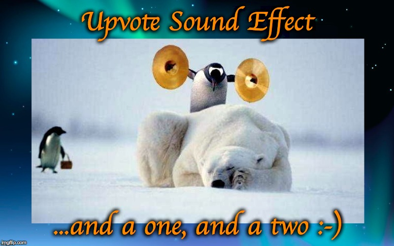Upvote Sound Effect ...and a one, and a two :-) | made w/ Imgflip meme maker