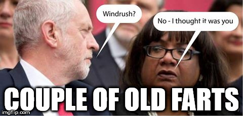 Corbyn/Abbott - Old farts |  COUPLE OF OLD FARTS | image tagged in corbyn eww,funny,windrush,wearecorbyn,jc4pm gtto,labourisdead | made w/ Imgflip meme maker