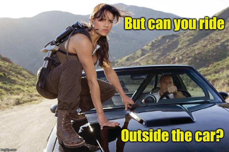 But can you ride Outside the car? | made w/ Imgflip meme maker