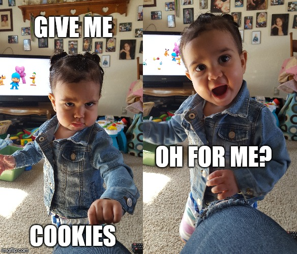 GIVE ME COOKIES OH FOR ME? | image tagged in angry baby,grumpy baby,cookie monster,cookies,boss baby | made w/ Imgflip meme maker