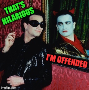 THAT'S HILARIOUS I'M OFFENDED | made w/ Imgflip meme maker