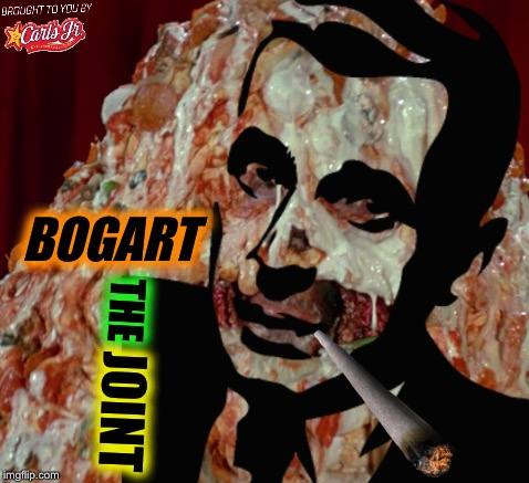 BOGART THE JOINT | made w/ Imgflip meme maker