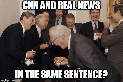 Laughing Men In Suits Meme | CNN AND REAL NEWS IN THE SAME SENTENCE? | image tagged in memes,laughing men in suits | made w/ Imgflip meme maker
