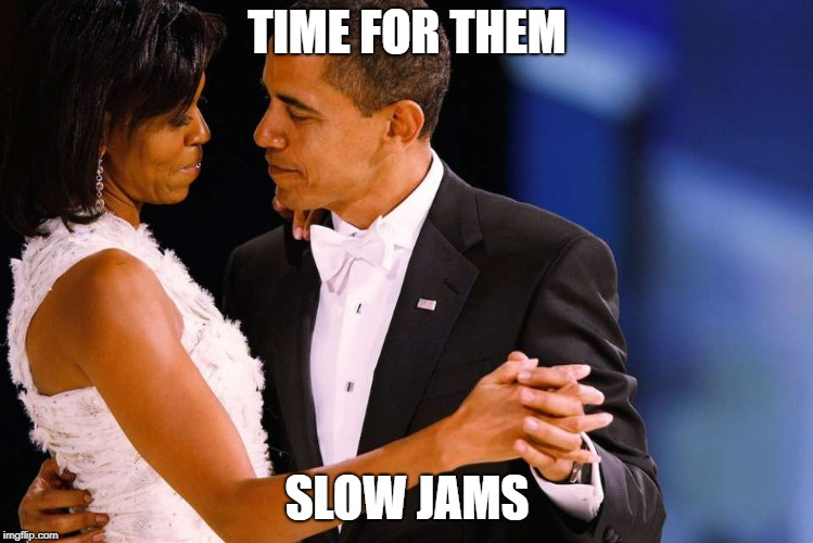 TIME FOR THEM SLOW JAMS | image tagged in slow dance | made w/ Imgflip meme maker