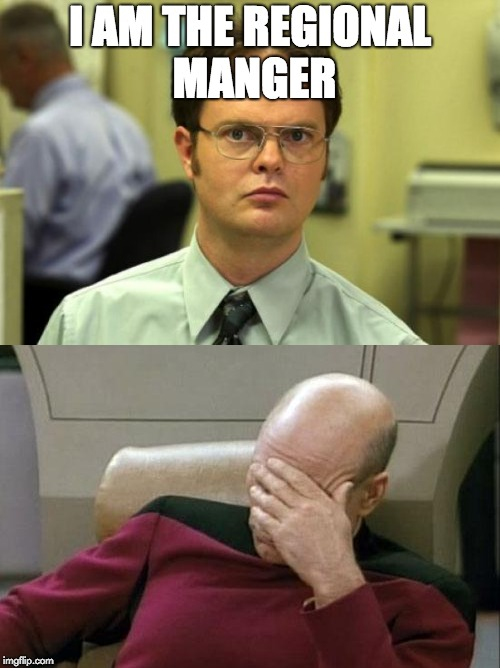 ##################### | I AM THE REGIONAL MANGER | image tagged in the office | made w/ Imgflip meme maker