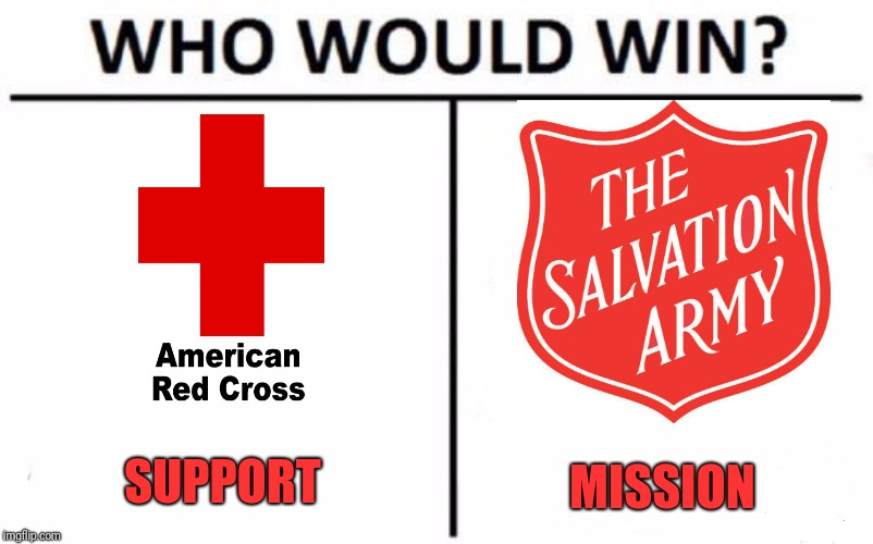 Who Would Win? Meme | SUPPORT MISSION | image tagged in memes,who would win | made w/ Imgflip meme maker