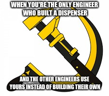 commengie | WHEN YOU'RE THE ONLY ENGINEER WHO BUILT A DISPENSER AND THE OTHER ENGINEERS USE YOURS INSTEAD OF BUILDING THEIR OWN | image tagged in communism,tf2,team fortress 2,engineer,memes | made w/ Imgflip meme maker