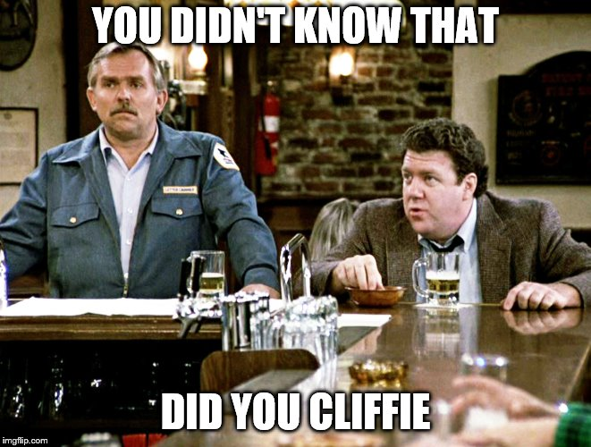 YOU DIDN'T KNOW THAT DID YOU CLIFFIE | made w/ Imgflip meme maker