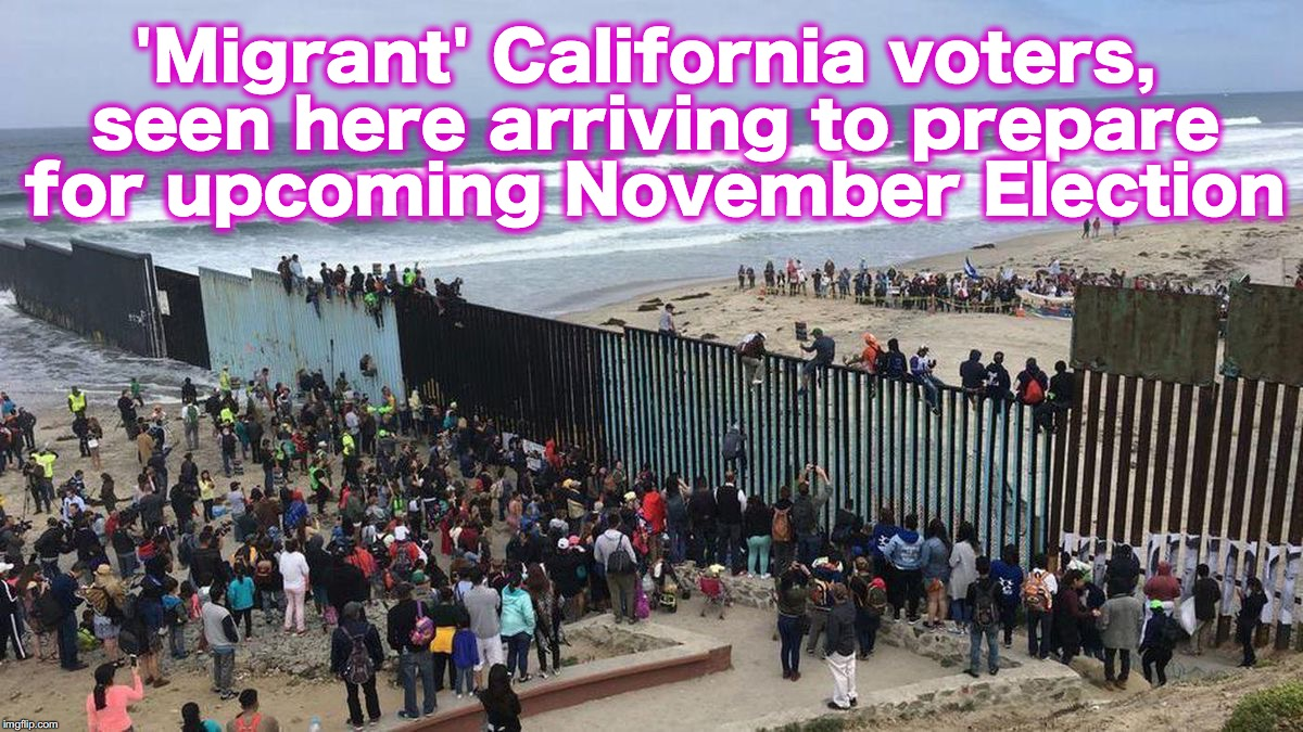 'Migrant' California voters, seen here arriving to prepare for upcoming November Election | image tagged in migrants,california,voters | made w/ Imgflip meme maker