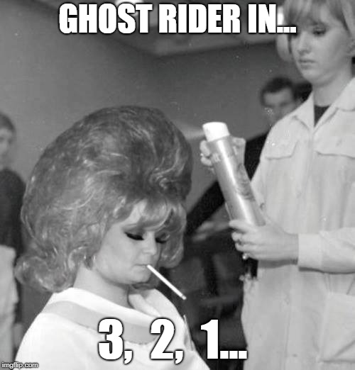 GHOST RIDER IN... 3,  2,  1... | image tagged in ghost rider | made w/ Imgflip meme maker