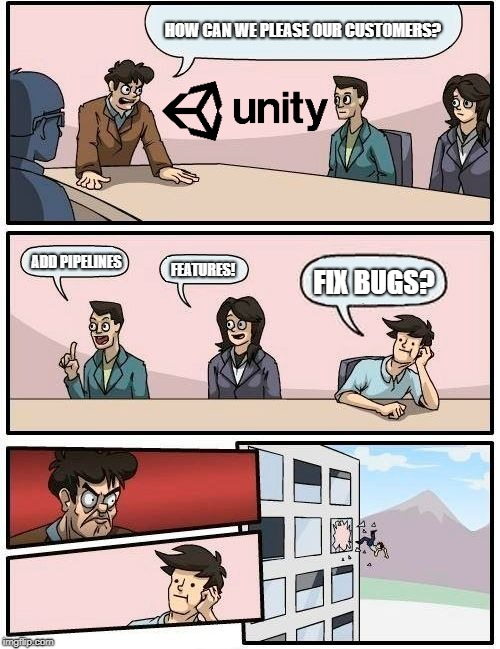 Boardroom Meeting Suggestion Meme | HOW CAN WE PLEASE OUR CUSTOMERS? ADD PIPELINES FEATURES! FIX BUGS? | image tagged in memes,boardroom meeting suggestion | made w/ Imgflip meme maker