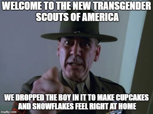 "welcome to the new transgender scouts of america once known as the ""Boy scouts of America"" 