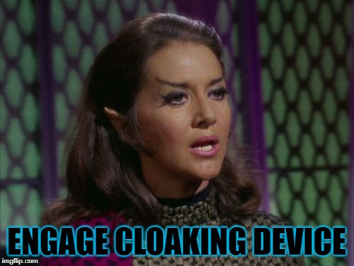 ENGAGE CLOAKING DEVICE | made w/ Imgflip meme maker