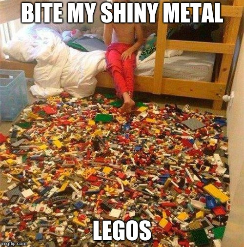 Lego Obstacle | BITE MY SHINY METAL LEGOS | image tagged in lego obstacle | made w/ Imgflip meme maker