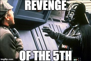 Star wars choke | REVENGE OF THE 5TH | image tagged in star wars choke,darth vader,may,5,sith | made w/ Imgflip meme maker