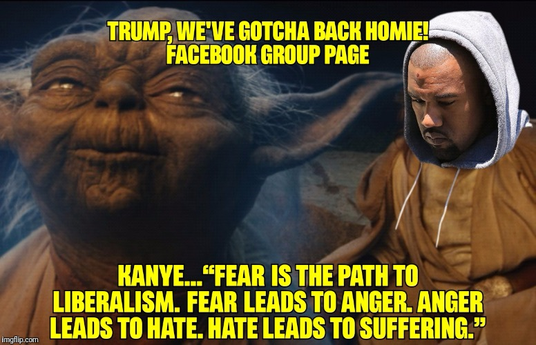 image tagged in trumpwars,trump,kanye west,yoda,luke skywalker,starwars | made w/ Imgflip meme maker