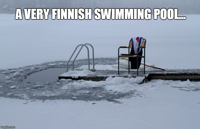 Finnish pool | A VERY FINNISH SWIMMING POOL... | image tagged in swimming pool,finland,sunbathing | made w/ Imgflip meme maker