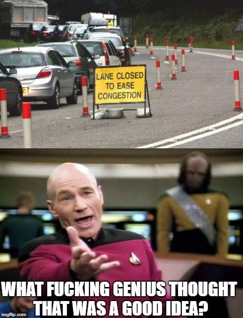 Sign Fail | WHAT F**KING GENIUS THOUGHT THAT WAS A GOOD IDEA? | image tagged in memes,picard wtf,sign,funny signs,fail,nsfw | made w/ Imgflip meme maker