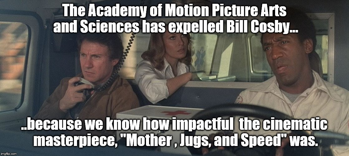 "Anyone remember this? | The Academy of Motion Picture Arts and Sciences has expelled Bill Cosby... ..because we know how impactful  the cinematic masterpiece, ""Moth 