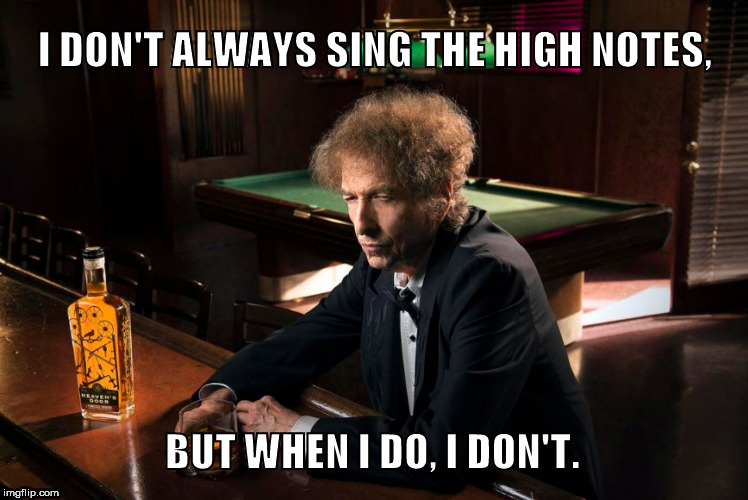 "Bob Dylan, for ""Heaven's Door"" Whiskey. 
