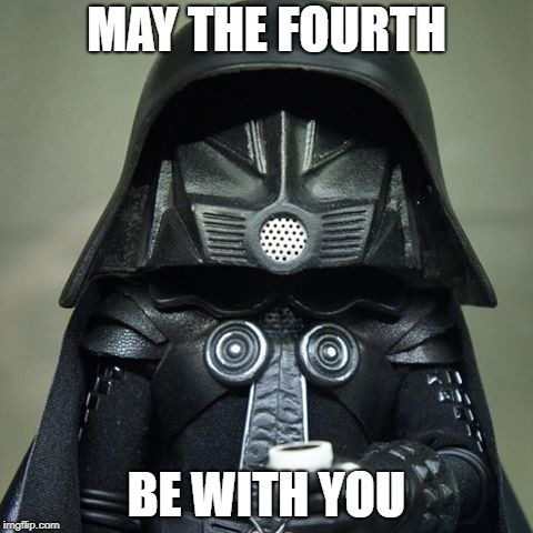 Dark Side of the Fourth | MAY THE FOURTH BE WITH YOU | image tagged in dark helmet,may the 4th,may the fourth be with you,spaceballs,the fourth | made w/ Imgflip meme maker