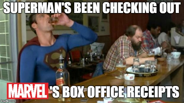 Don't drink and fly. Marvel Week, a BatmanTheDarkKnight0 event (Extended). | SUPERMAN'S BEEN CHECKING OUT 'S BOX OFFICE RECEIPTS | image tagged in superman drinking,memes,marvel week,avengers infinity war,marvel,dc | made w/ Imgflip meme maker