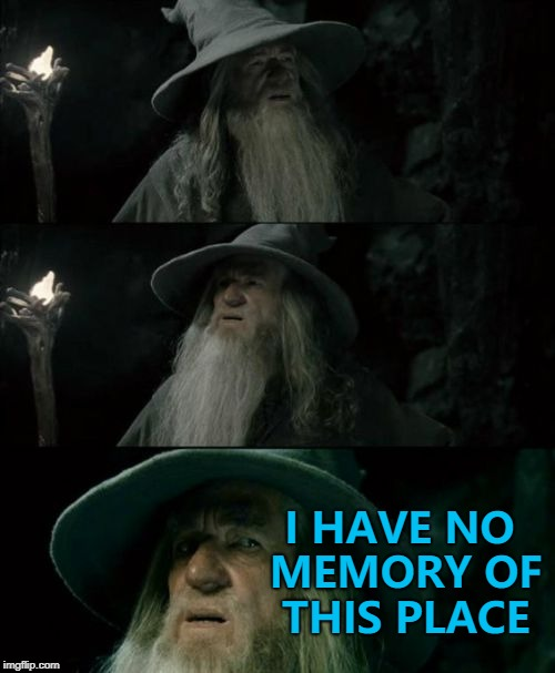 A shop name has been removed - revealing the old one underneath... |  I HAVE NO MEMORY OF THIS PLACE | image tagged in memes,confused gandalf,shopping,shops,memory | made w/ Imgflip meme maker