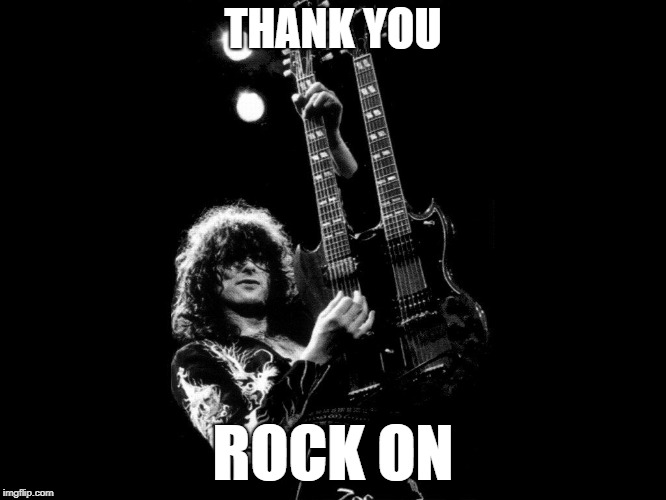 THANK YOU ROCK ON | made w/ Imgflip meme maker