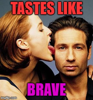 TASTES LIKE BRAVE | made w/ Imgflip meme maker