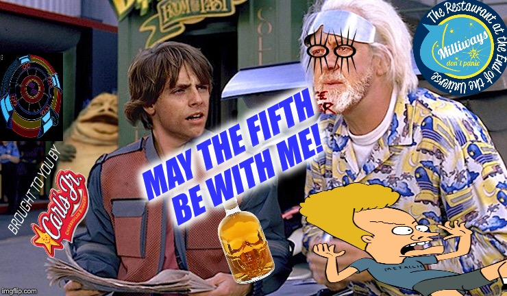 MAY THE FIFTH BE WITH ME! | made w/ Imgflip meme maker