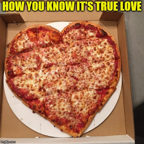 HOW YOU KNOW IT'S TRUE LOVE | made w/ Imgflip meme maker