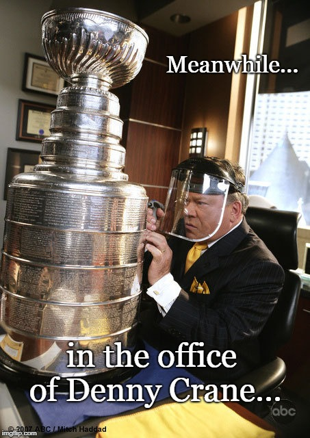 My Stanley Cup | Meanwhile... in the office of Denny Crane... | image tagged in ice hockey,william shatner,star trek,funny | made w/ Imgflip meme maker