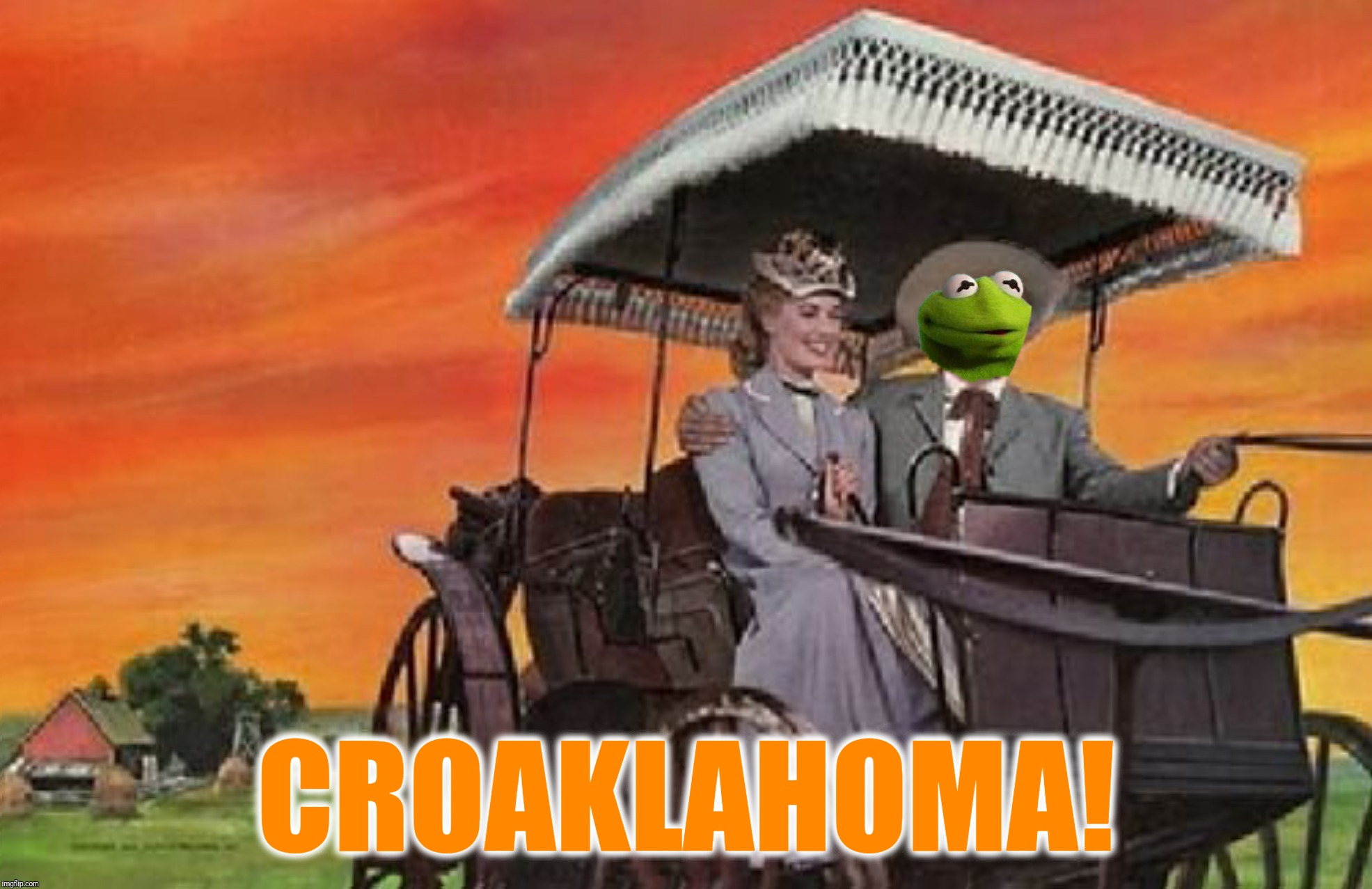 Bad Photoshop Sunday presents:  A frog, a woman and a surrey with the fringe on top (Thanks to Phantasmemegoric for the idea) | CROAKLAHOMA! | image tagged in bad photoshop sunday,oklahoma,kermit the frog,surrey with the fringe on top | made w/ Imgflip meme maker