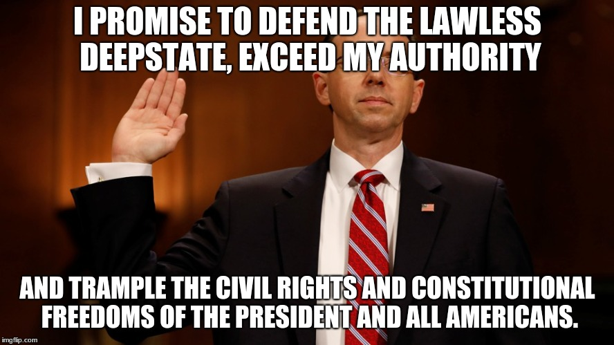 I PROMISE TO DEFEND THE LAWLESS DEEPSTATE, EXCEED MY AUTHORITY AND TRAMPLE THE CIVIL RIGHTS AND CONSTITUTIONAL FREEDOMS OF THE PRESIDENT AND | image tagged in freedom | made w/ Imgflip meme maker