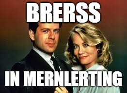 BRERSS IN MERNLERTING | made w/ Imgflip meme maker