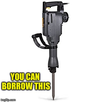 YOU CAN BORROW THIS | made w/ Imgflip meme maker