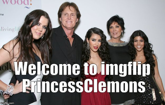 Jenner Christmas | Welcome to imgflip PrincessClemons | image tagged in jenner christmas | made w/ Imgflip meme maker
