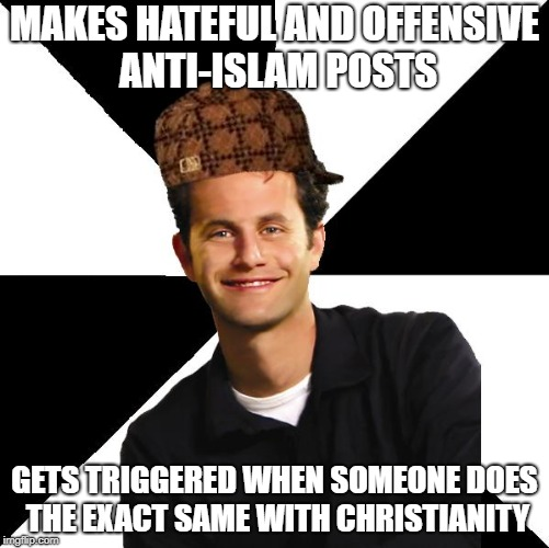 Scumbag Christian Kirk Cameron | MAKES HATEFUL AND OFFENSIVE ANTI-ISLAM POSTS GETS TRIGGERED WHEN SOMEONE DOES THE EXACT SAME WITH CHRISTIANITY | image tagged in scumbag christian kirk cameron,christianity,hypocrisy,hypocrite,hate,haters | made w/ Imgflip meme maker